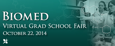 Click to register for the October 22nd Biomed Virtual Grad School Fair