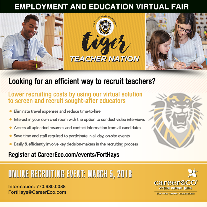 Fort Hays State Employment & Education Virtual Fair: March 5th - Recruit Educators without the Cost of Travel